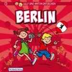 Lilly & Anton entdecken BERLIN